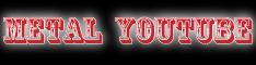メタルユーチューブMetal You Tube